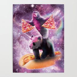 Space Pizza Sloth On Panda Unicorn On Hotdog Poster