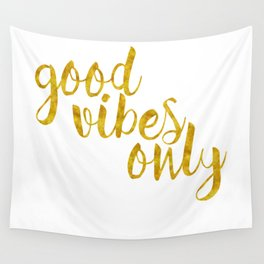 Good Vibes Only in Gold Wall Tapestry