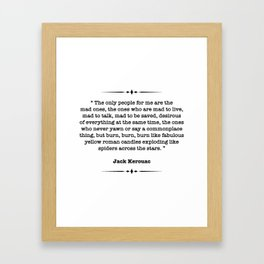 Jack Kerouac Quote Framed Art Print