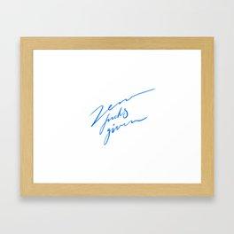 Zero fucks given Framed Art Print