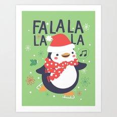 Fa la la penguin Art Print