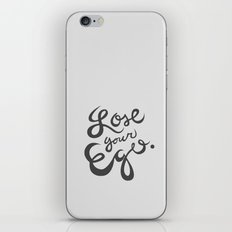 Lose your ego iPhone & iPod Skin