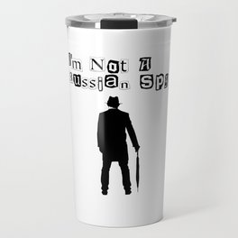 I'm Not A Russian Spy Funny Espionage Travel Mug