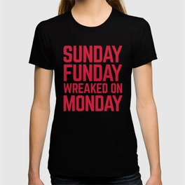 Sunday Funday Funny Quote T-shirt
