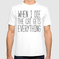 Cat Gets Everything Funny Quote Mens Fitted Tee White MEDIUM