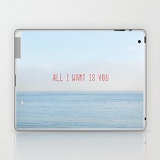 ALL I WANT IS YOU Laptop & iPad Skin