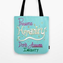 Presume Humanity - blue Tote Bag
