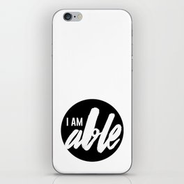 I AM ABLE iPhone Skin
