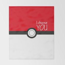 I choose you! Throw Blanket