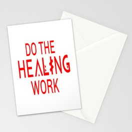 Do the healing work Stationery Cards