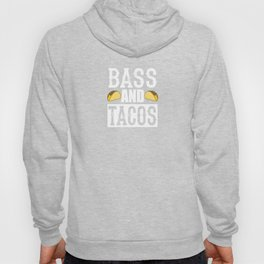 Bass and Tacos Funny Taco Bass Guitar Hoody