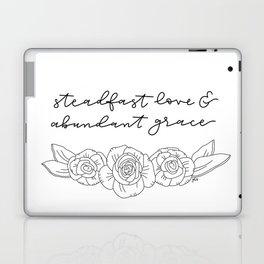 Steadfast Love & Abundant Grace Laptop & iPad Skin