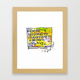 Hem Your Blessings Framed Art Print