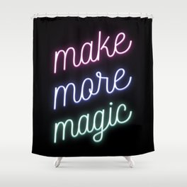Make More Magic Shower Curtain