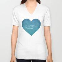 friendship V-neck T-shirts featuring Friendship by Lyle Hatch