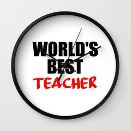 worlds best teacher funny quote Wall Clock