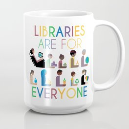 Rainbow Libraries Are For Everyone Coffee Mug