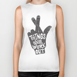 Things will work out Biker Tank