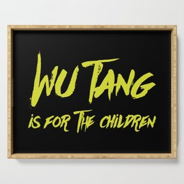 Wu Tang is for the Children Serving Tray