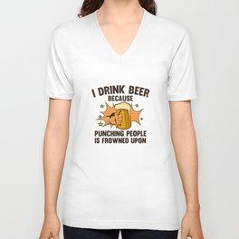 I Drink Beer Unisex V-Neck