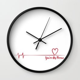 You're My Person Wall Clock