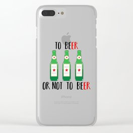 To BEer ot not to BEer Clear iPhone Case