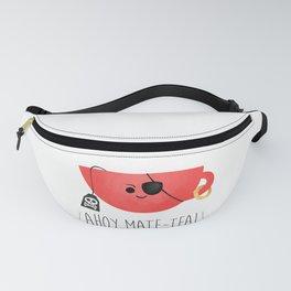 Ahoy Mate-tea! Fanny Pack