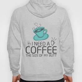 Coffee Butt T-Shirt Funny Coffee Apparel Gift Hoody