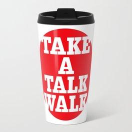 take a talk walk - RED Travel Mug