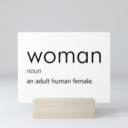 Woman (Definition) Mini Art Print