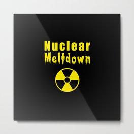nuclear meltdown Metal Print