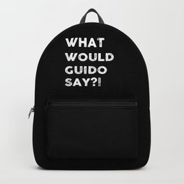 What would Guido Say ?! product Für Shopping Fanatiker und T Backpack