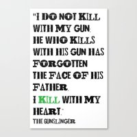 stephen king Canvas Prints featuring The Gunslinger Stephen King Roland Deschain Quote by FountainheadLtd