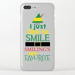 I just like to Smile - Buddy the Elf Clear iPhone Case