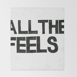 ALL THE FEELS Throw Blanket