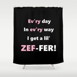 Every Day Shower Curtain