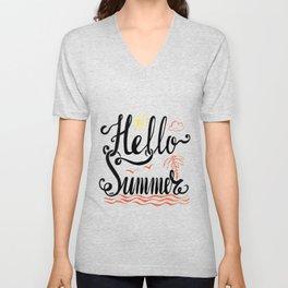 hello summer, hallo beach and sea, welcome summer days Unisex V-Neck