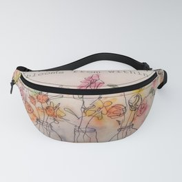 Happiness blooms from within Fanny Pack