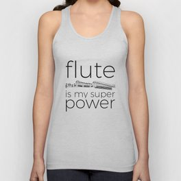 Flute is my super power Unisex Tank Top