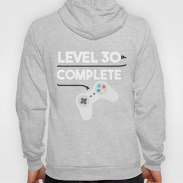 Level 30 Complete 30th Birthday Party Celebration Hoody