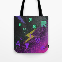 Attentiondeficithyperactivity.. Tote Bag
