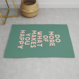 Do More of What Makes You Happy pink peach and green inspirational typography motivation quote Rug
