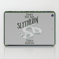 slytherin iPad Cases featuring They See Me Slytherin by Cassandra Renee Schilliger