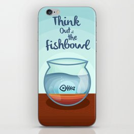 Think Out of the Fishbowl iPhone Skin