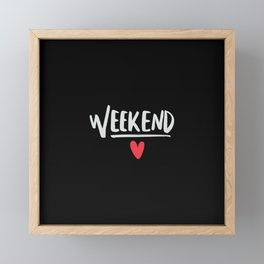 Love weekend Framed Mini Art Print