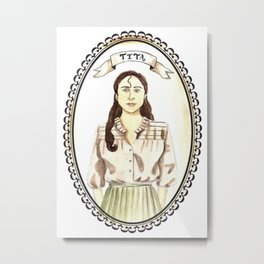 Tita from Like Water for Chocolate Metal Print