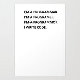 I write code Art Print