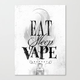 Poster eat sleep vape Canvas Print
