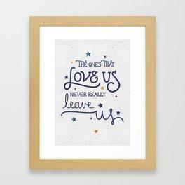 Never leave us Framed Art Print