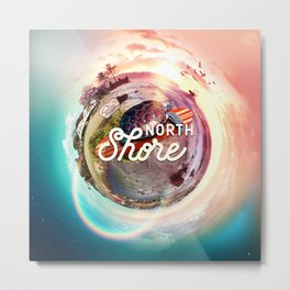 Planet NorthShore Metal Print